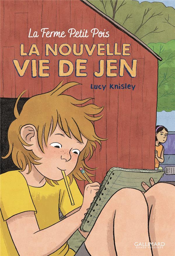 LA NOUVELLE VIE DE JEN  -  LA FERME PETIT POIS KNISLEY LUCY GALLIMARD