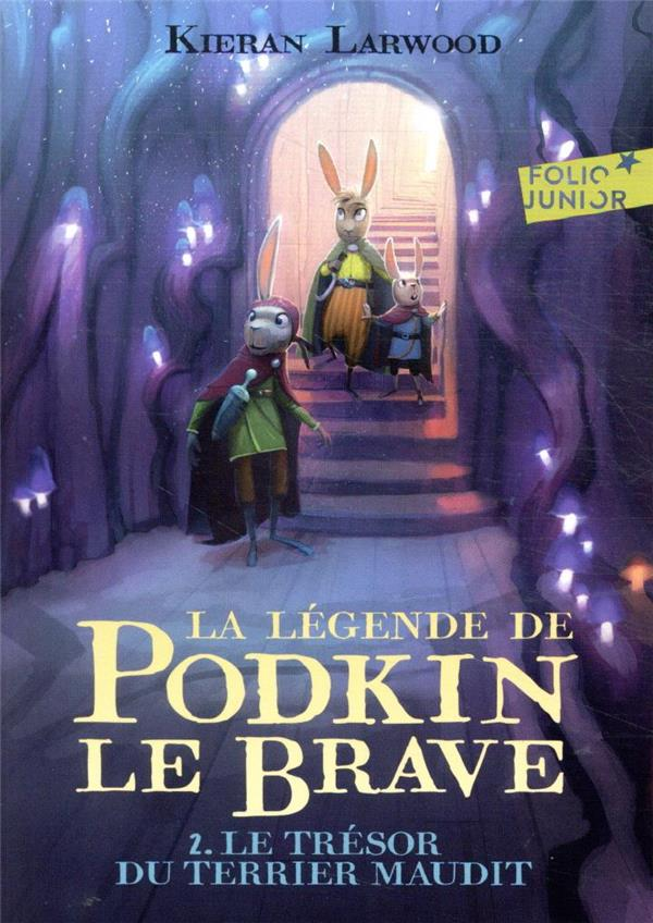 LA LEGENDE DE PODKIN LE BRAVE T.2  -  LE TRESOR DU TERRIER MAUDIT