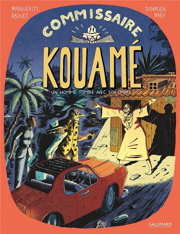 COMMISSAIRE KOUAME T.2  -  UN HOMME TOMBE AVEC SON OMBRE