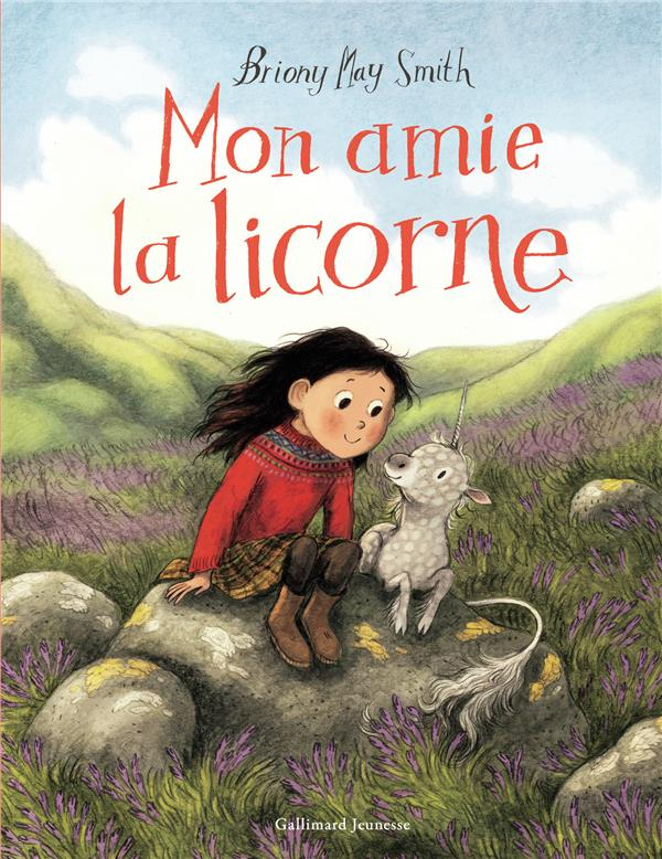 MON AMIE LA LICORNE MAY SMITH BRIONY GALLIMARD