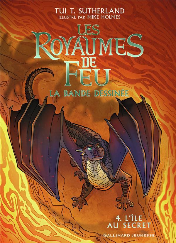LES ROYAUMES DE FEU T.4  -  L'ILE AU SECRET SUTHERLAND/HOLMES GALLIMARD