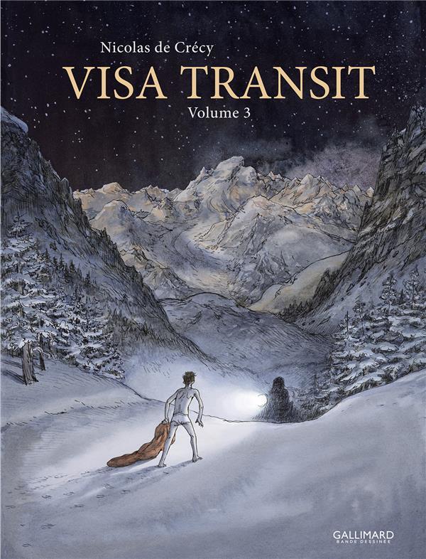 VISA TRANSIT - VOL03 CRECY NICOLAS DE GALLIMARD