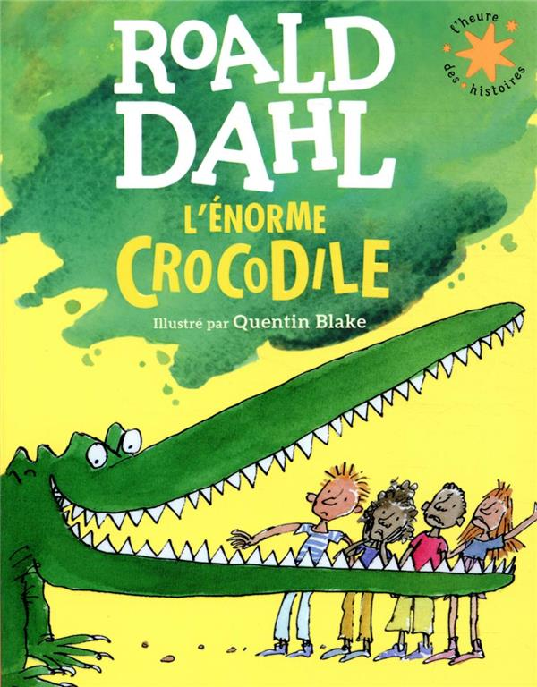 L'ENORME CROCODILE DAHL, ROALD GALLIMARD