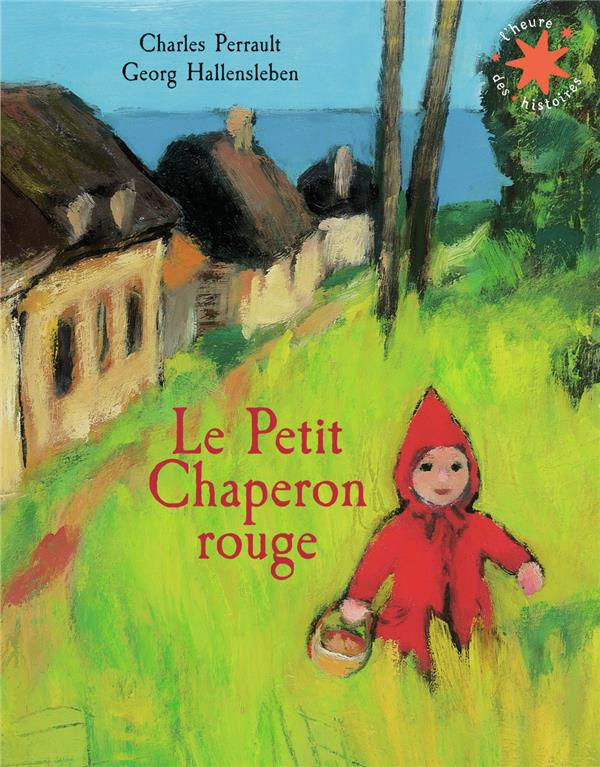LE PETIT CHAPERON ROUGE PERRAULT, CHARLES GALLIMARD