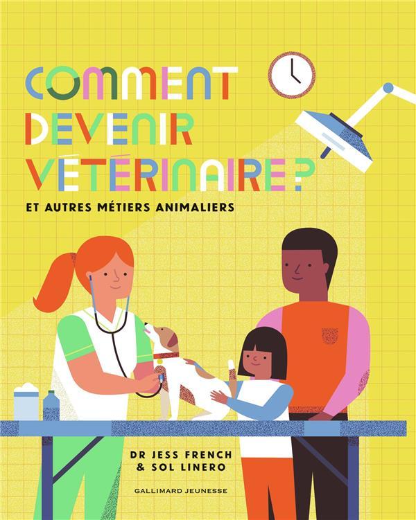 COMMENT DEVENIR VETERINAIRE ? FRENCH DR JESS GALLIMARD