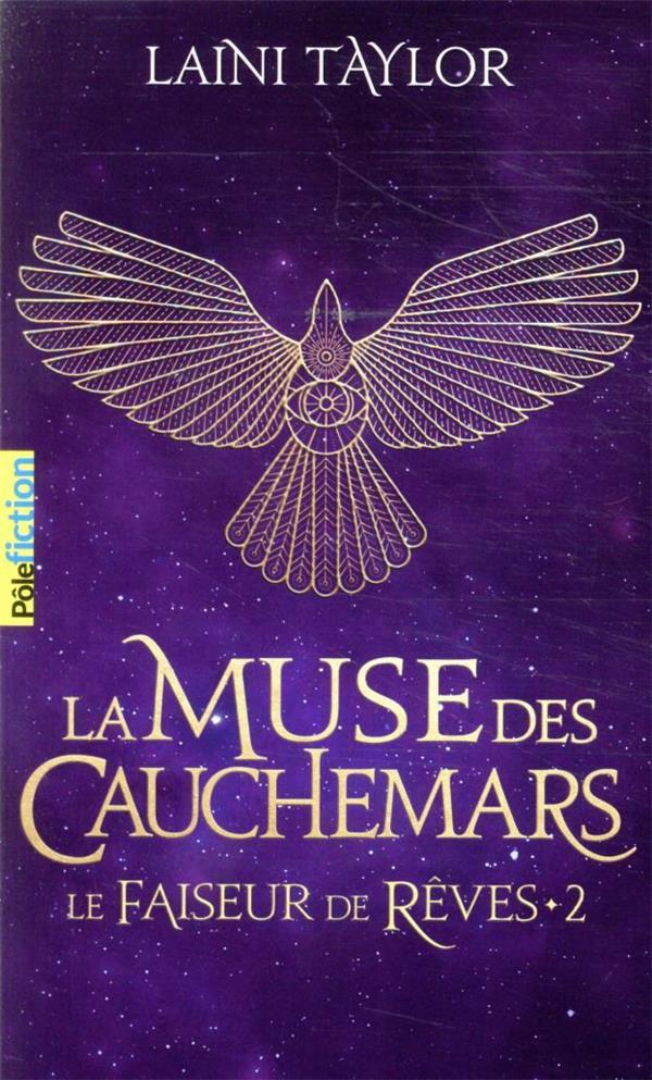 LE FAISEUR DE REVES T.2  -  LA MUSE DES CAUCHEMARS TAYLOR LAINI GALLIMARD