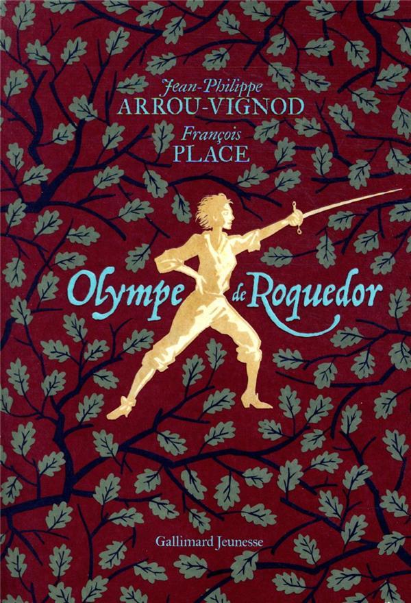 OLYMPE DE ROQUEDOR ARROU-VIGNOD/PLACE GALLIMARD
