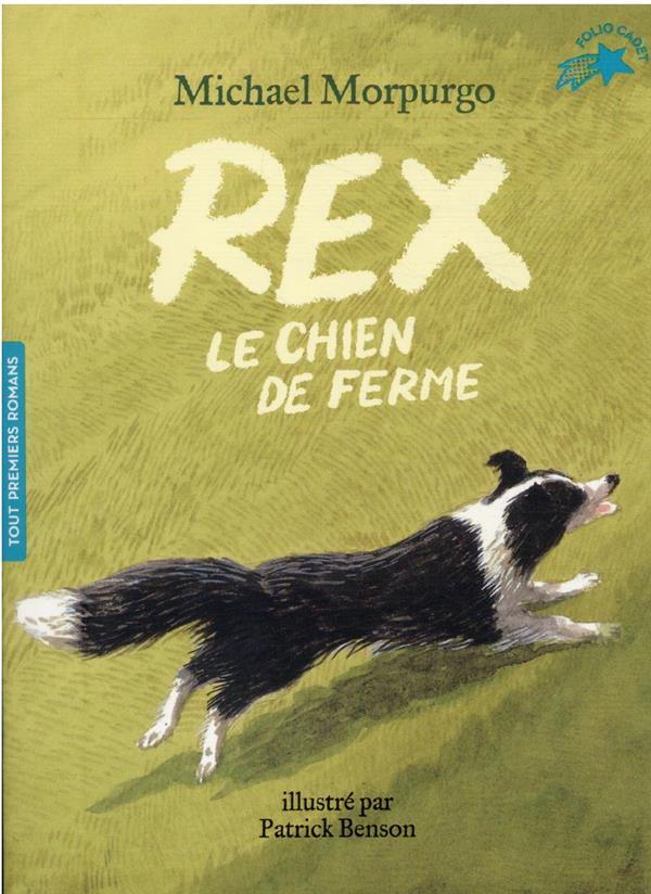 REX, LE CHIEN DE FERME MORPURGO/BENSON GALLIMARD