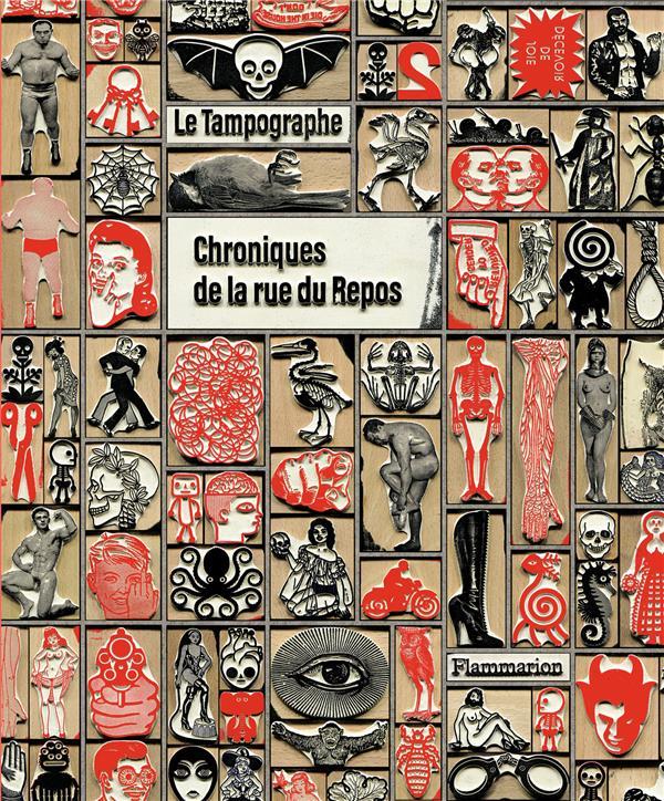 LE TAMPOGRAPHE  -  CHRONIQUES DE LA RUE DU REPOS SARDON, VINCENT FLAMMARION