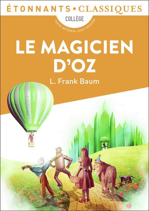 LE MAGICIEN D'OZ FRANK L. BAUM FLAMMARION