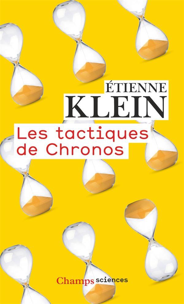 LES TACTIQUES DE CHRONOS KLEIN ETIENNE FLAMMARION