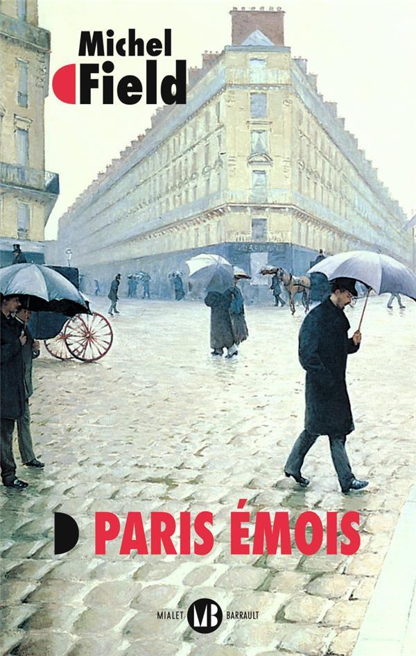 PARIS EMOIS FIELD MICHEL FLAMMARION