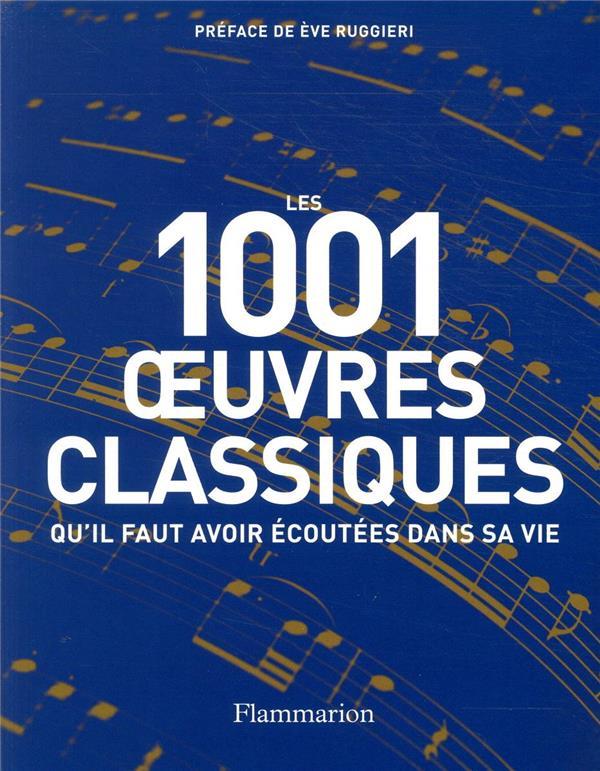 OEUVRES CLASSIQUES QU'IL FAUT AVOIR ECOUTEES DANS SA VIE (EDITION 2020)