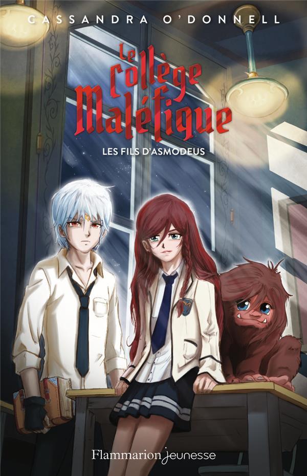 LE COLLEGE MALEFIQUE T.2  -  LES FILS D'ASMODEUS