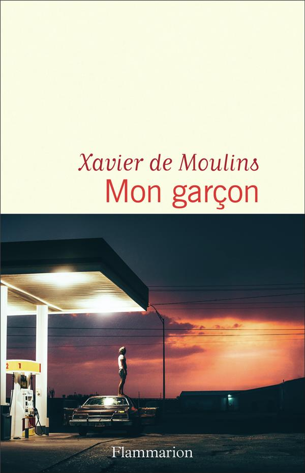 MON GARCON MOULINS XAVIER DE FLAMMARION
