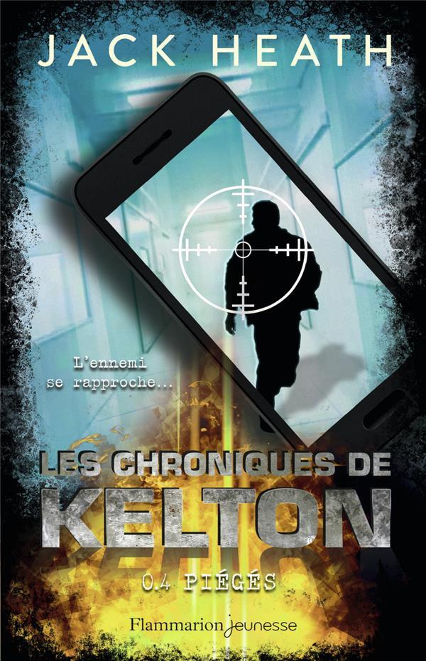 LES CHRONIQUES DE KELTON T.4  -  PIEGES