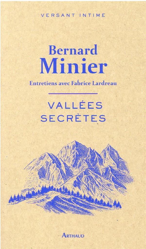 VALLEES SECRETES : ENTRETIENS AVEC FABRICE LARDREAU
