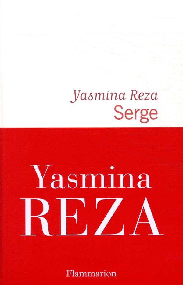 SERGE REZA YASMINA FLAMMARION