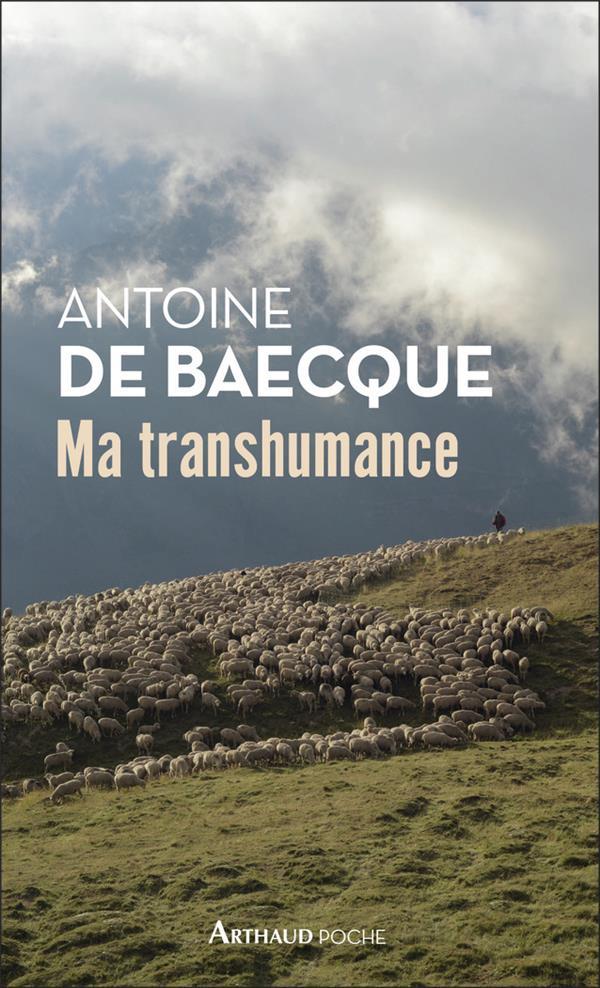 MA TRANSHUMANCE BAECQUE ANTOINE DE FLAMMARION