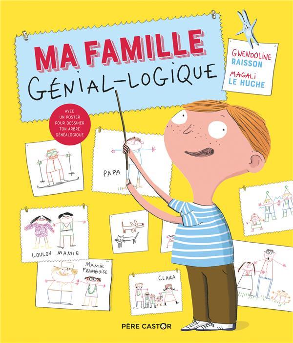 MA FAMILLE GENIAL-LOGIQUE GWENDOLINE RAISSON / FLAMMARION