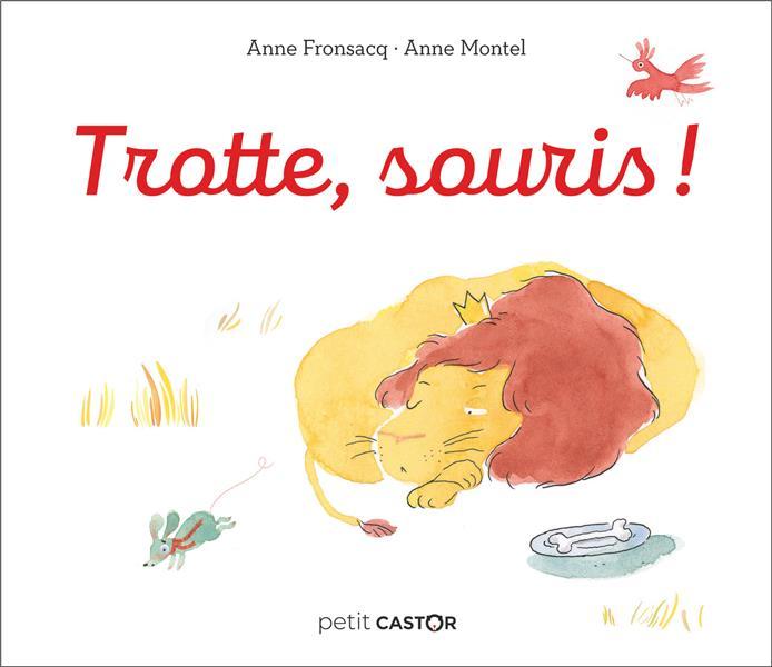 FRONSACQ/MONTEL - TROTTE, SOURIS !