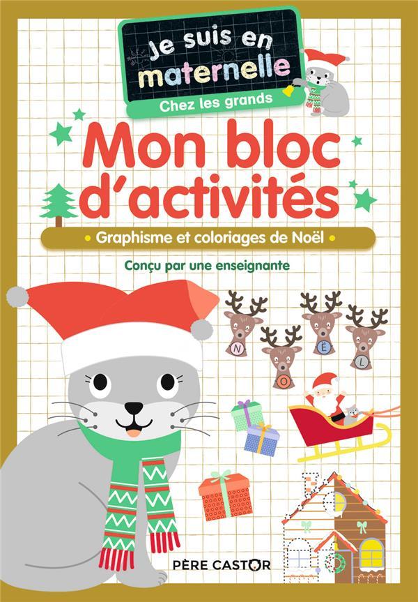 MON BLOC D'ACTIVITES - CHEZ LES GRANDS - VIVE NOEL ! - GRAPHISME ET COLORIAGES DE NOEL CHEF D-HOTEL FLAMMARION