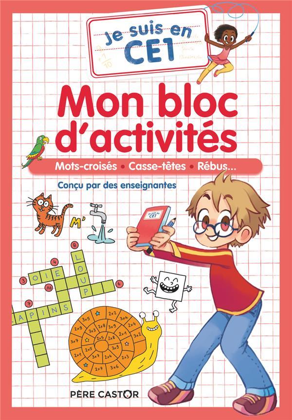 JE SUIS EN CE1  -  MON BLOC D'ACTIVITES : MOTS CROISES, CASSE-TETES, REBUS... MAGDALENA/CARBONEILL FLAMMARION