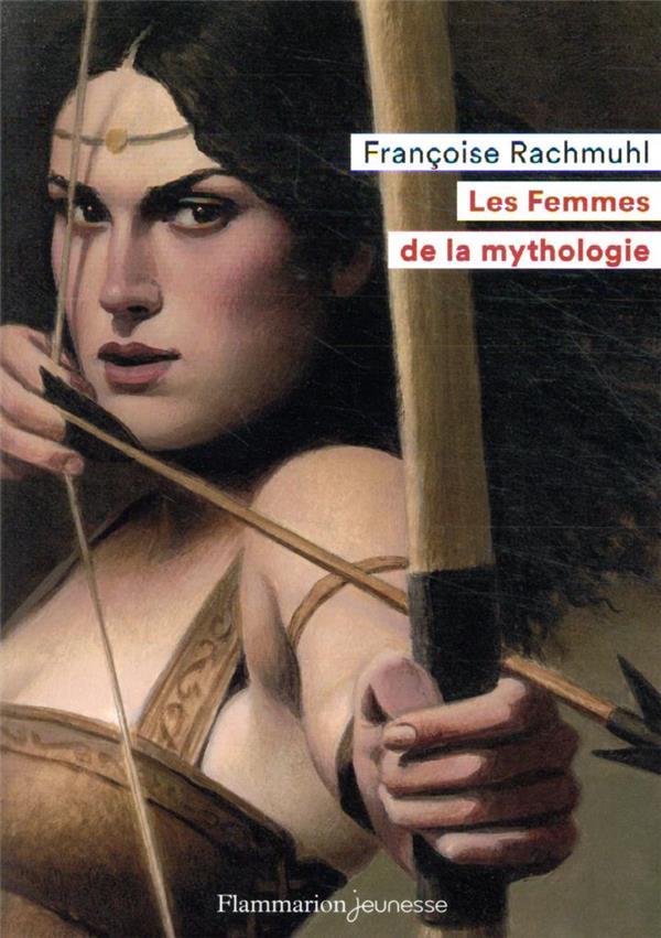 LES FEMMES DE LA MYTHOLOGIE