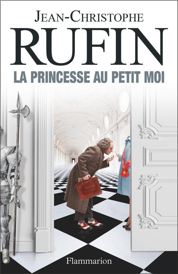 LA PRINCESSE AU PETIT MOI RUFIN J-C. FLAMMARION