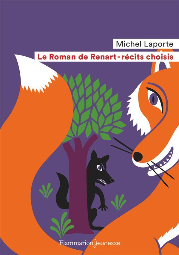 LE ROMAN DE RENART  -  RECITS CHOISIS ANONYME FLAMMARION