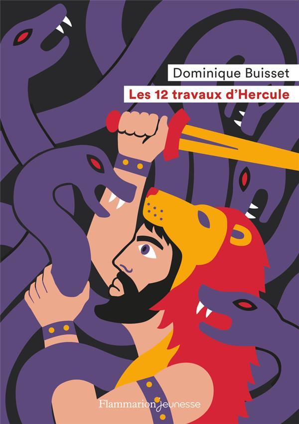 LES 12 TRAVAUX D'HERCULE BUISSET, DOMINIQUE FLAMMARION