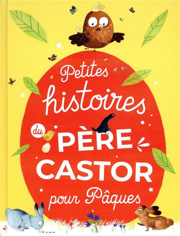 PETITES HISTOIRES DU PERE CASTOR POUR PAQUES