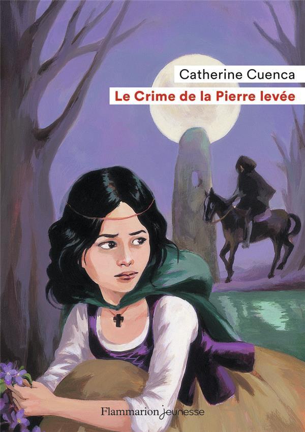 LE CRIME DE LA PIERRE LEVEE CATHERINE CUENCA FLAMMARION