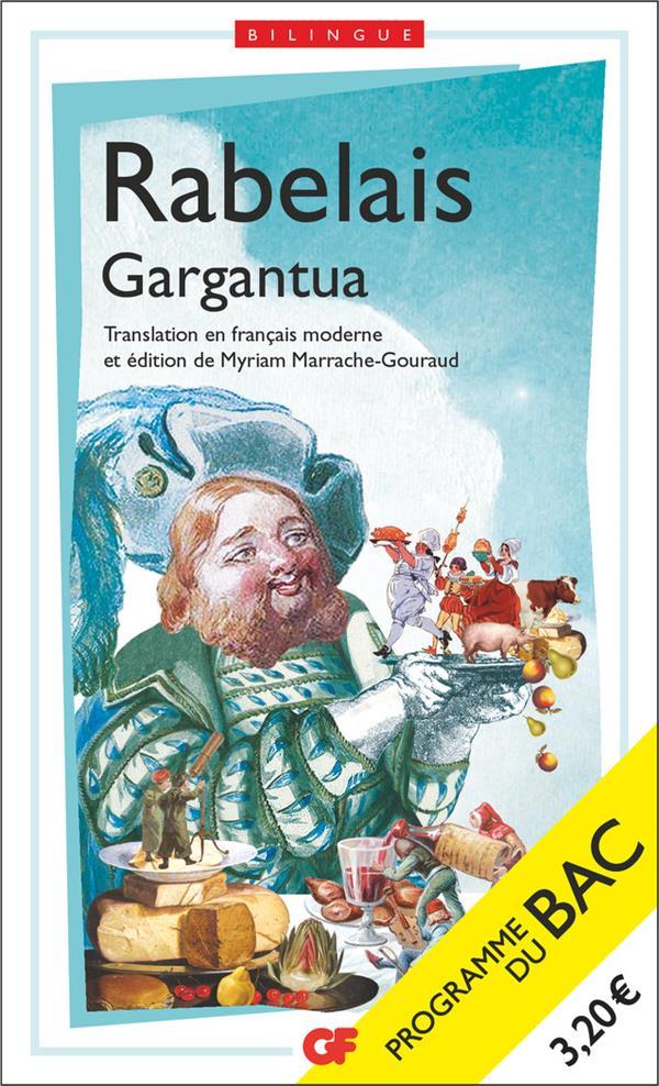 GARGANTUA - BAC 2022 - EDITION BILINGUE RABELAIS FLAMMARION