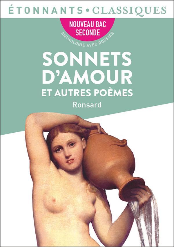 SONNETS D'AMOUR ET AUTRES POEMES RONSARD PIERRE DE FLAMMARION