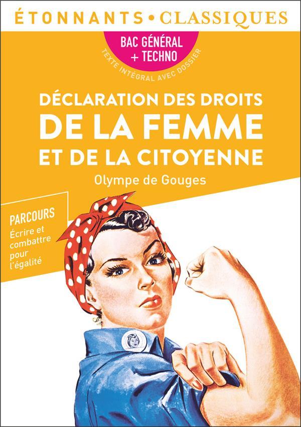 DECLARATION DES DROITS DE LA FEMME ET DE LA CITOYENNE  -  1RE  -  PROGRAMME NOUVEAU BAC 2022 OLYMPE DE GOUGES FLAMMARION