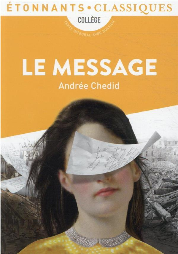 LE MESSAGE ANDREE CHEDID FLAMMARION
