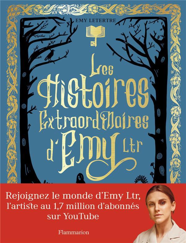 LES HISTOIRES EXTRAORDINAIRES LETERTRE EMY FLAMMARION