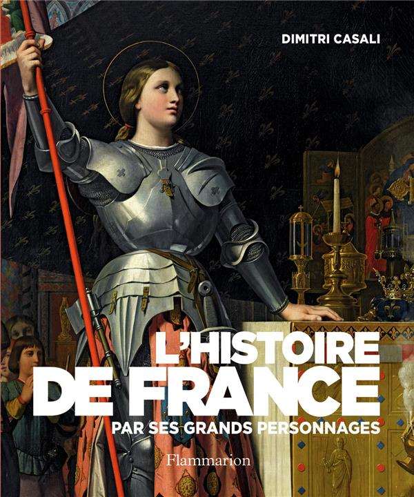 L'HISTOIRE DE FRANCE PAR SES GRANDS PERSONNAGES