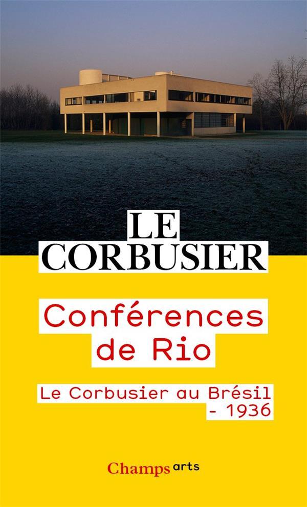 CONFERENCES DE RIO : LE CORBUSIER AU BRESIL 1936