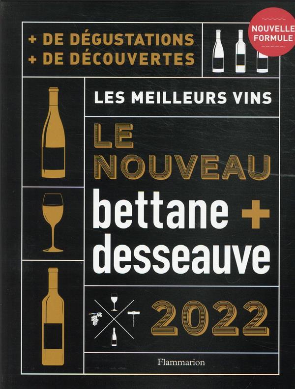 LE NOUVEAU BETTANE ET DESSEAUVE (EDITION 2022)