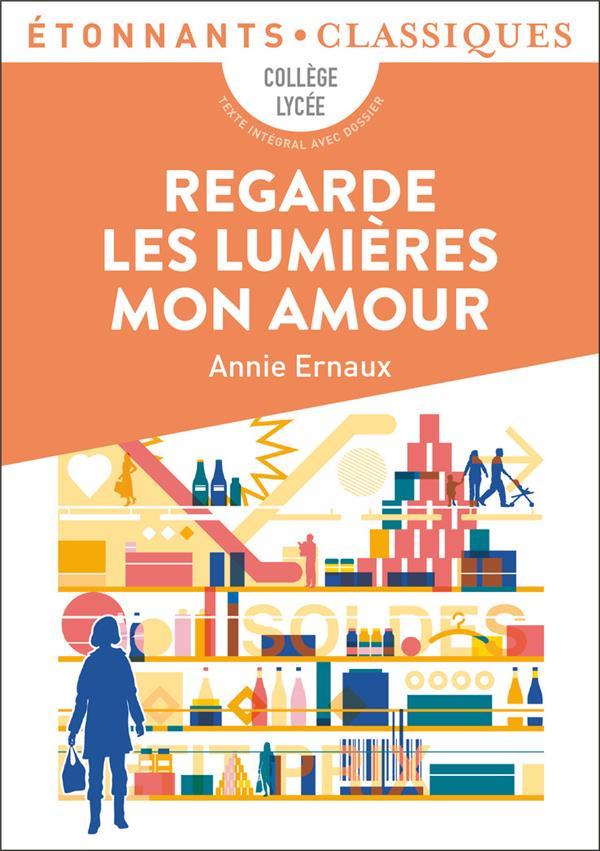 REGARDE LES LUMIERES MON AMOUR ERNAUX ANNIE FLAMMARION
