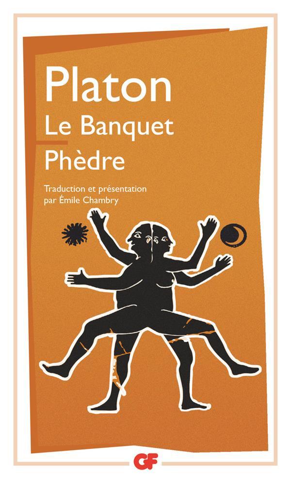 LE BANQUET - PHEDRE PLATON FLAMMARION
