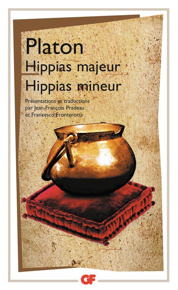 HIPPIAS MAJEUR - HIPPIAS MINEUR PLATON FLAMMARION