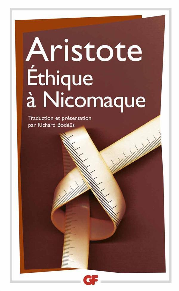 ETHIQUE A NICOMAQUE - TRADUCTION ET PRESENTATION PAR RICHARD BODEUS ARISTOTE FLAMMARION