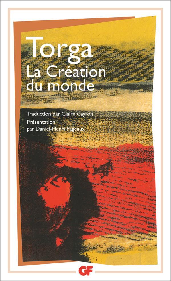 LA CREATION DU MONDE TORGA, MIGUEL FLAMMARION
