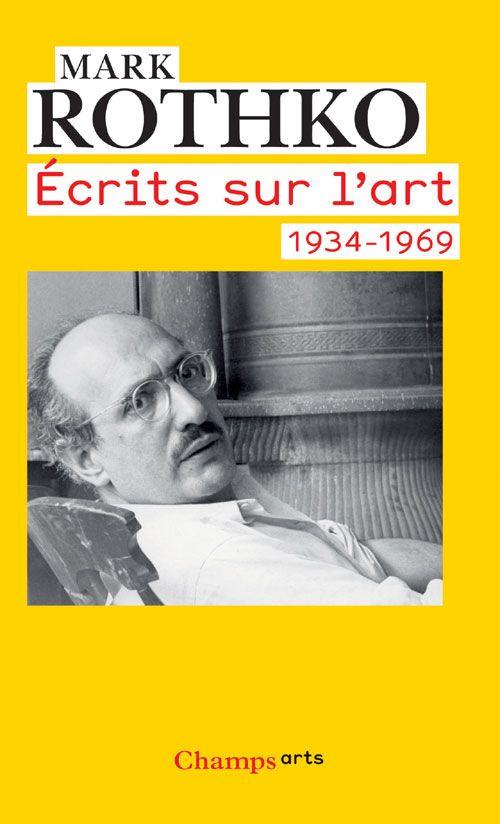ECRITS SUR L'ART - 1934-1969