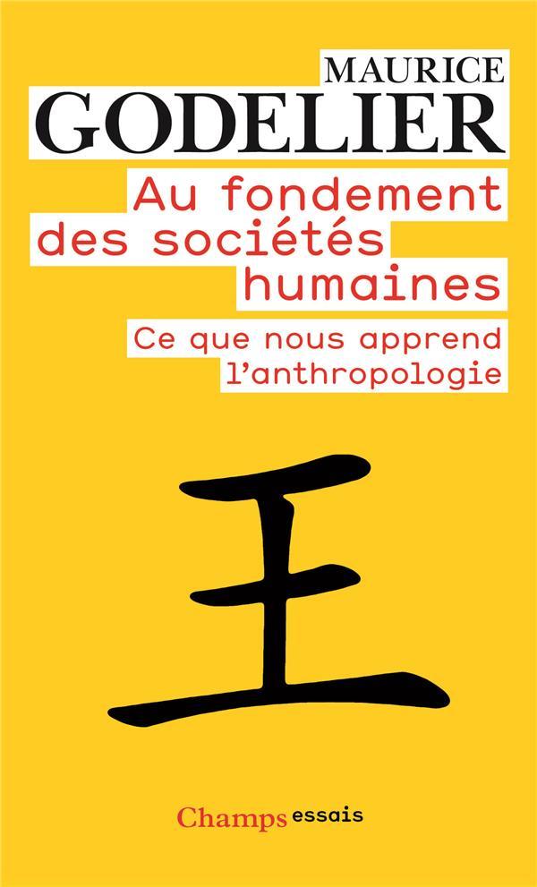 AU FONDEMENT DES SOCIETES HUMAINES