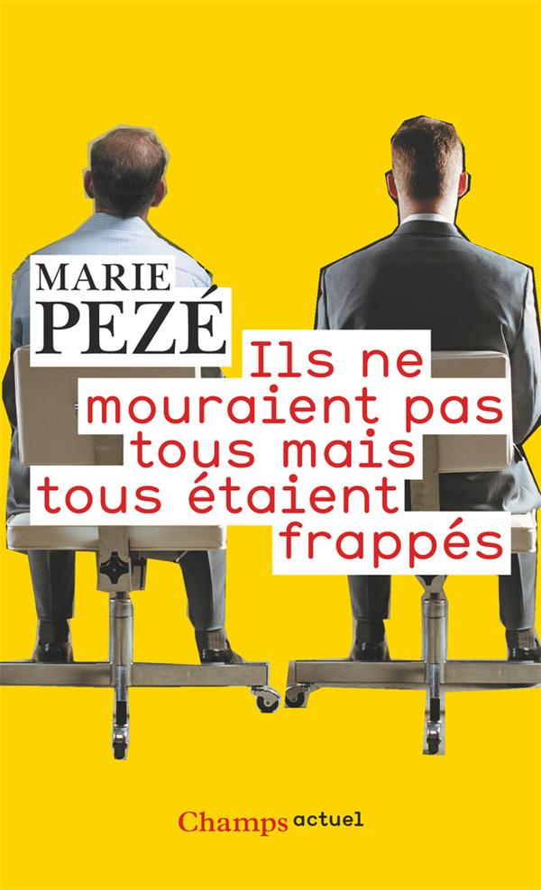ILS NE MOURAIENT PAS TOUS MAIS TOUS ETAIENT FRAPPES - JOURNAL DE LA CONSULTATION  SOUFFRANCE ET TRAV