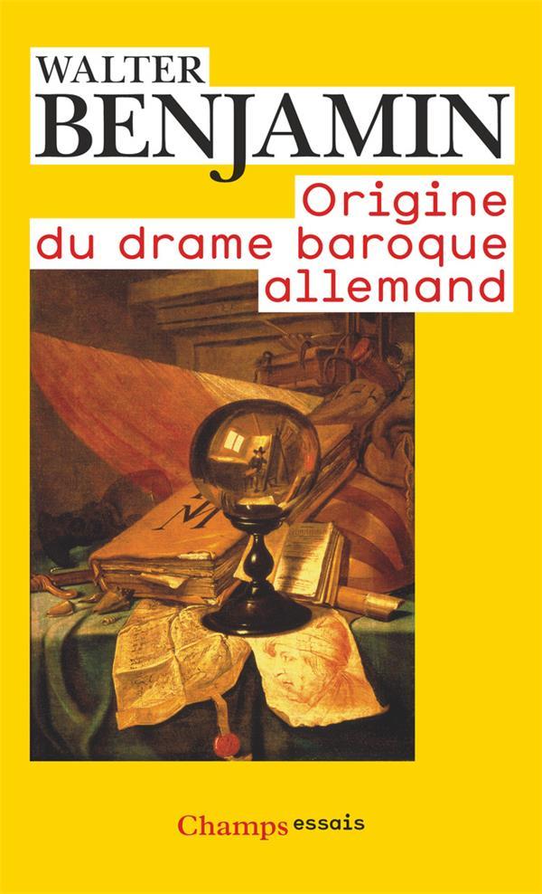 ORIGINE DU DRAME BAROQUE ALLEMAND (NC)